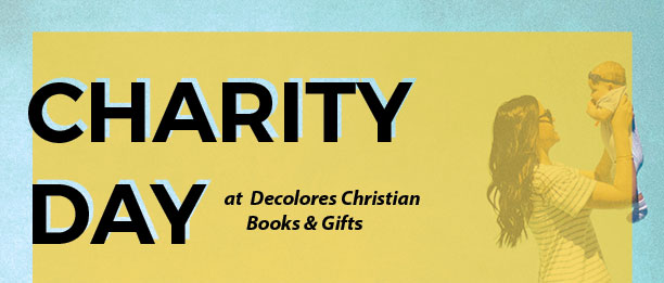 Charity Day at Decolores Christian Books & Gifts