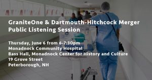 GraniteOne & DHMC Merger Public Listening Session - Peterborough @ Monadnock Community Hospital Bass Hall, Monadnock Center for History and Culture